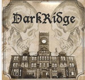 Darkridge - playing on Sept 16th &18th